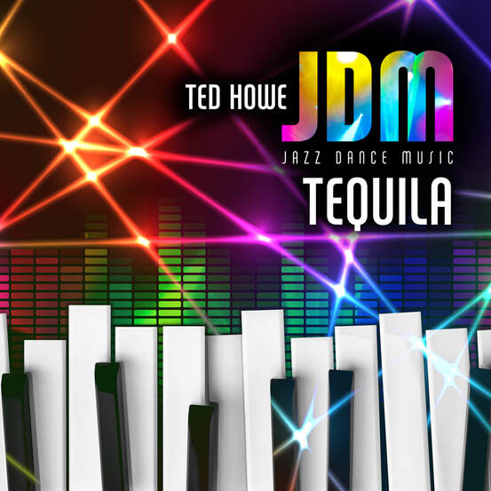 Ted Howe Jazz Dance Music - Tequila