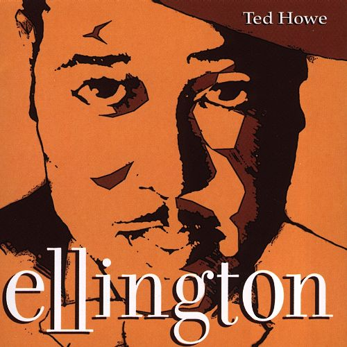 Ted Howe Ellington