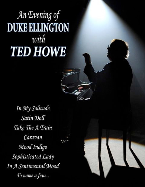 An Evening of Duke Ellington with Ted Howe